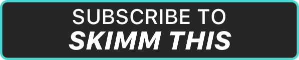 Subscribe to Skimm This