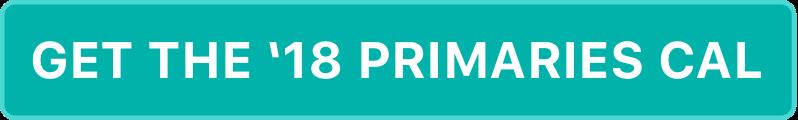Get the '18 Primaries Calendar