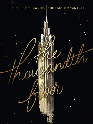"""The Thousandth Floor"" by Katharine McGee"